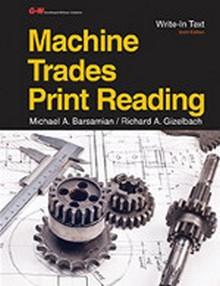 Machine Trades Print Reading, 6th Edition
