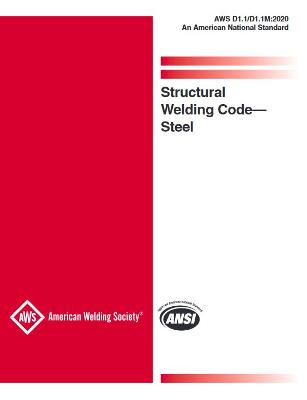 AWS D1.1/D1.1M Structural Welding Code - Steel, 2020 Edition