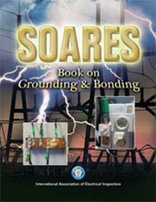 Soares Book on Grounding and Bonding Based on the 2011 NEC
