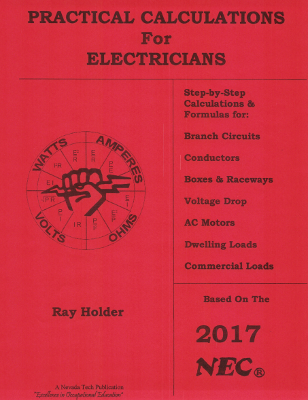 Practical Calculations for Electricians, Based on the 2017 NEC