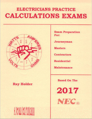 Electricians Practice Calculations Exams 2017