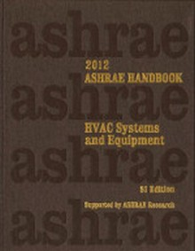 ASHRAE Handbook - HVAC Systems & Equipment 2012 (SI) with CD-Rom in both I-P and SI versions