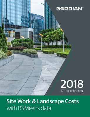 2018 RSMeans Site Work & Landscape Cost Data