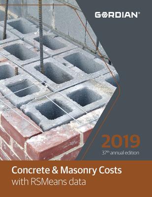 2019 RSMeans Concrete & Masonry Cost Data