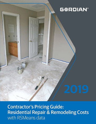 2019 Contractor's Pricing Guide: RSMeans Residential Repair & Remodeling Costs