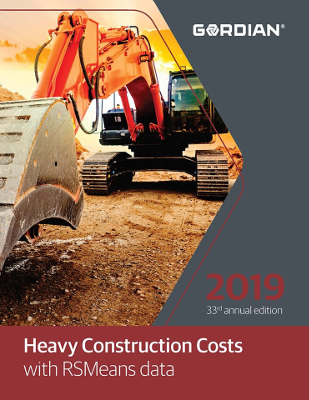 2019 RSMeans Heavy Construction Cost Data