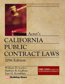 Acrets California Construction Public Contract Laws, 2016 Edition