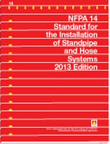 NFPA 14 - Standard for the Installation of Standpipe and Hose Systems, 2013 Edition