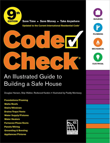 Code Check: An Illustrated Guide to Building a Safe House, 9th Edition