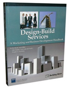 Design Build Services: A Marketing and Business Development Handbook