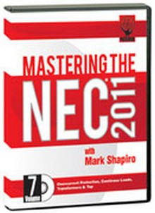 2011 Mastering the NEC - Overcurrent Protection, Continuous Loads, Transformers and Tap Rules DVD # 7