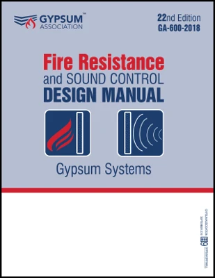 GA-600-2018 - Fire Resistance and Sound Control Design Manual PLUS VERSION