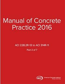 ACI Manual of Concrete Practice Volume 2, 2016