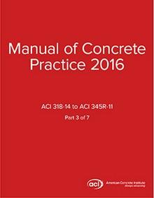 ACI Manual of Concrete Practice Volume 3, 2016