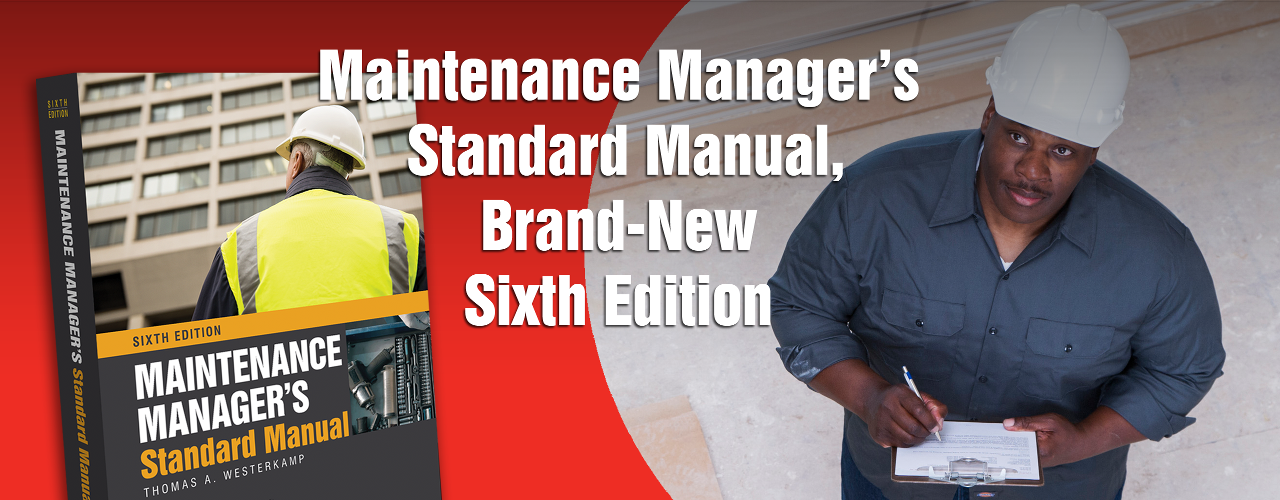 Maintenance Manager's Standard Manual, Sixth Edition