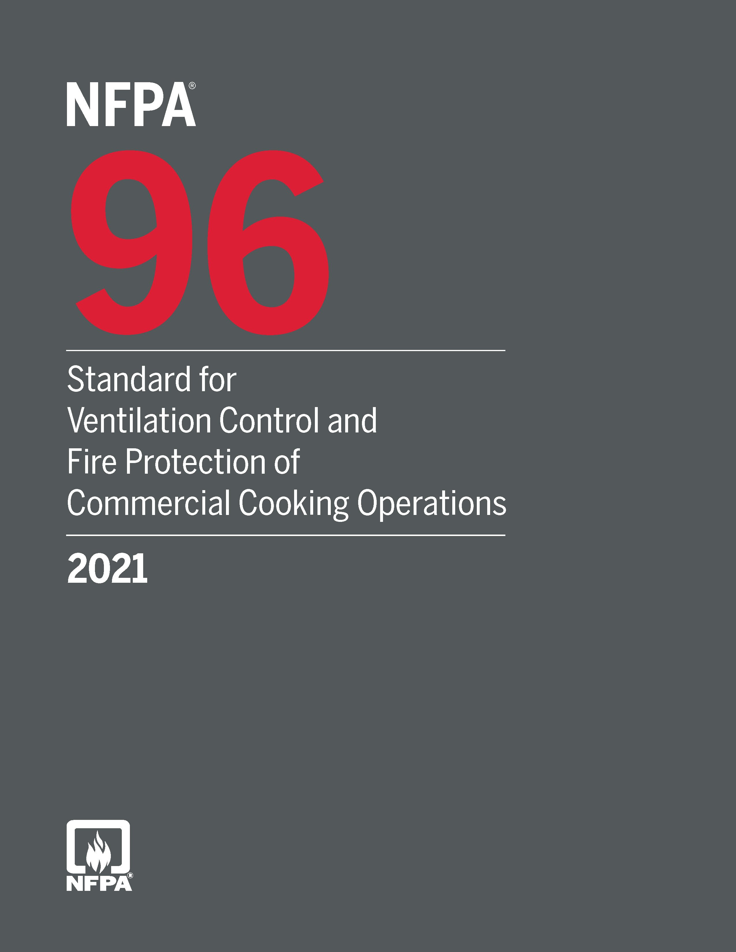 2021 NFPA 96 Standard for Ventilation Control and Fire Protection of Commercial Cooking Operations