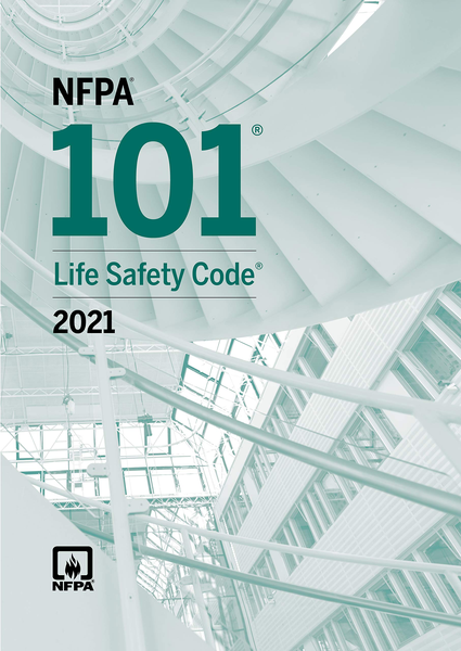 2021 NFPA 101 Life Safety Code