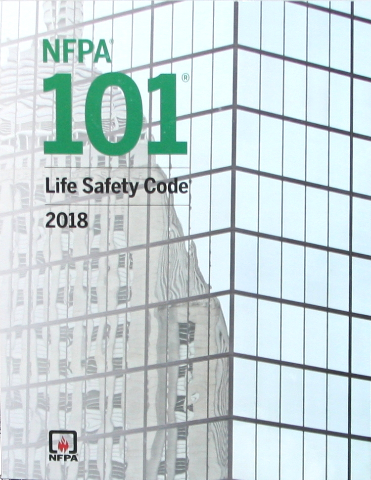 2018 NFPA 101: Life Safety Code