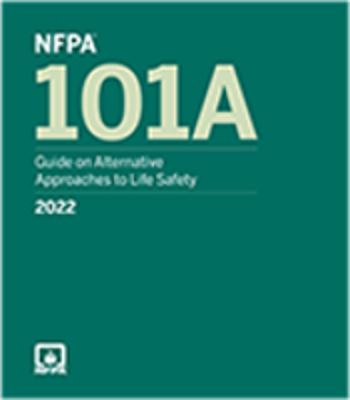 2022 NFPA 101A Guide on Alternative Approaches to Life Safety