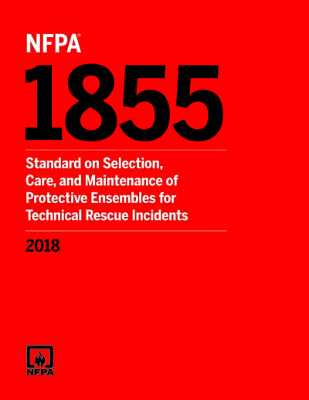 NFPA 1855 Standard for Selection Care and Maintenance of Protective Ensembles for Technical Incident