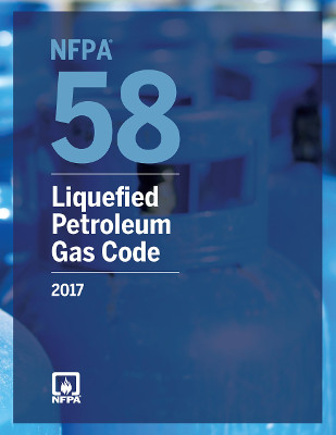 NFPA 58 Liquified Petroleum Gas Code, 2017 Edition