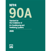 2021 NFPA 90A Standard for the Installation of Air Conditioning and Ventilating Systems