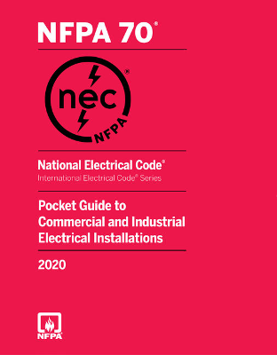 National Electrical Code Pocket Guide to Commercial and Industrial Electrical Installations 2020
