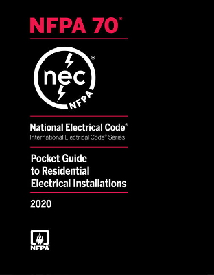 National Electrical Code Pocket Guide to Residential Electrical Installations 2020