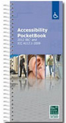 Accessibility PocketBook: 2012 IBC and ICC / ANSI A117.1 2009