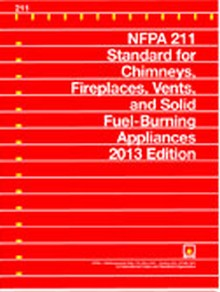 NFPA 211 - Standard for Chimneys, Fireplaces, Vents, and Solid Fuel-Burning Appliances, 2013 Edition