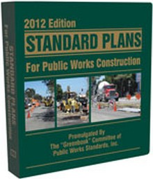 Standard Plans for Public Works Construction, 2012 Edition